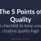 High Priority - Game Art - The 5 point of quality
